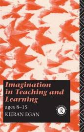 Imagination in Teaching and Learning by Kieran Egan image