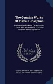 The Genuine Works of Flavius Josephus by Flavius Josephus