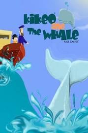 Kikeo and The Whale ( English Edition) by Kike Calvo
