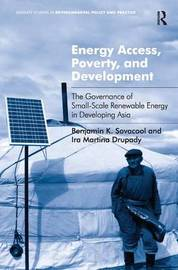 Energy Access, Poverty, and Development by Benjamin K Sovacool