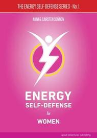 Energy Self-Defense for Women: 1 by Anni Sennov image