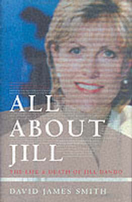All About Jill by David James Smith