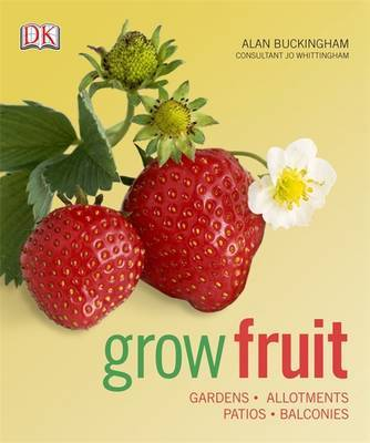 Grow Fruit by Alan Buckingham