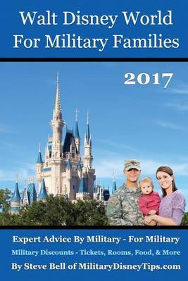 Walt Disney World for Military Families 2017 by Steve Bell image
