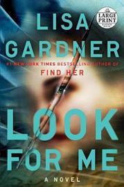 Look for Me by Lisa Gardner image