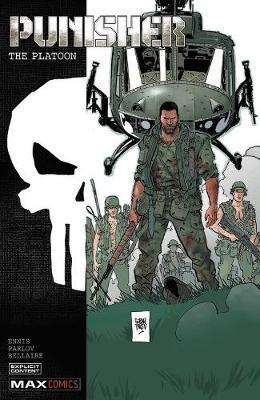 Punisher: The Platoon by Garth Ennis
