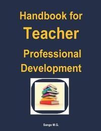 Handbook for Teacher Professional Development by Dr Mesheck Godfrey Sango image