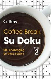 Coffee Break Su Doku book 2 by Collins