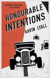 Honourable Intentions by Gavin Lyall