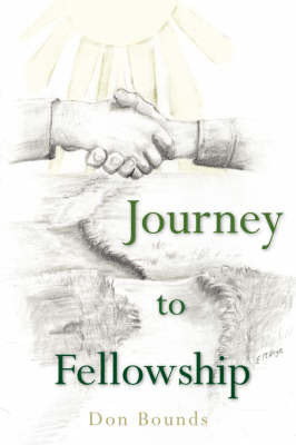 Journey To Fellowship by Don, Bounds image