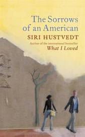 The Sorrows of an American by Siri Hustvedt image