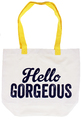 Ny-lon Hello Gorgeous Tote Bag