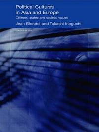 Political Cultures in Asia and Europe by Jean Blondel