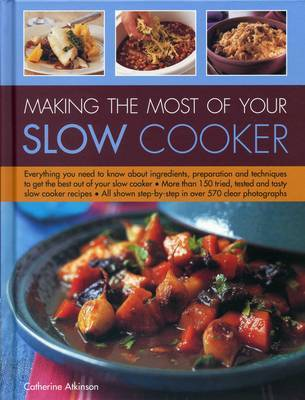 Making the Most of Your Slow Cooker by Catherine Atkinson image