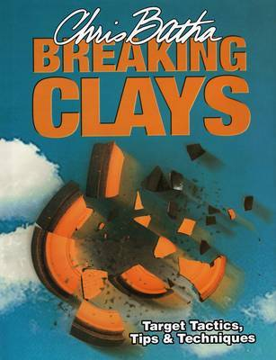 Breaking Clays by Chris Batha image