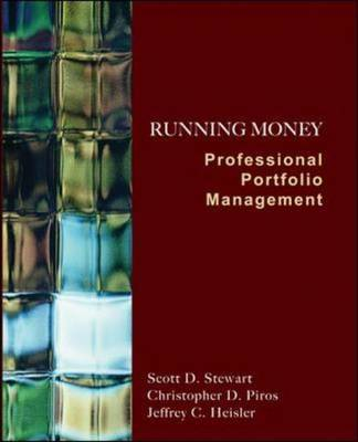 Running Money: Professional Portfolio Management by Scott Stewart