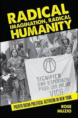 Radical Imagination, Radical Humanity by Rose Muzio image