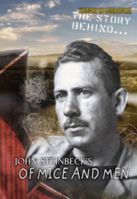 The Story Behind John Steinbeck's Of Mice and Men by Sharon Ankrum image