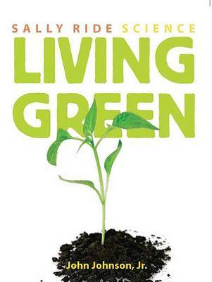 Living Green by John Johnson image