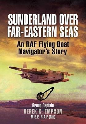 Sunderland Over Far-Eastern Seas by Derek K Empson