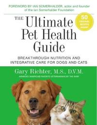 The Ultimate Pet Health Guide by Gary Richter image