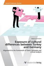 Exposure of Cultural Differences Between Turkey and Germany by Schmalen Rebecca