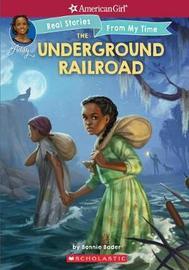The Underground Railroad by Bonnie Bader image