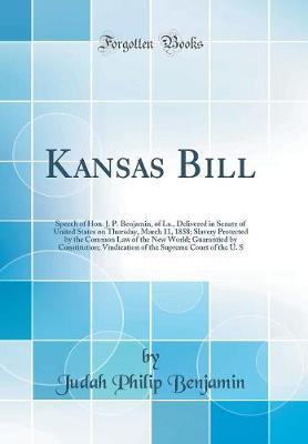 Kansas Bill by Judah Philip Benjamin image