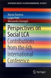 Perspectives on Social LCA by Marzia Traverso