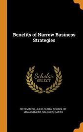 Benefits of Narrow Business Strategies by Julio Rotemberg