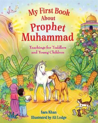 My First Book About Prophet Muhammad | Sara Khan Book | Buy