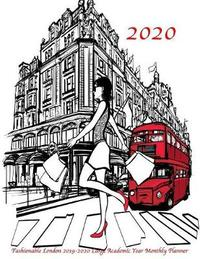 2020 Fashionable London 2019-2020 Large Academic Year Monthly Planner by Laura's Cute Planners