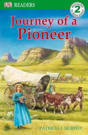Journey of a Pioneer by Patricia J Murphy image