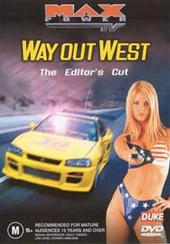 Max Power - Way Out West on DVD