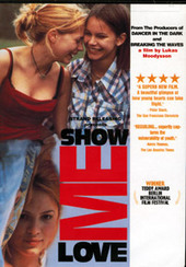 Show Me Love (Directors Suite) on DVD