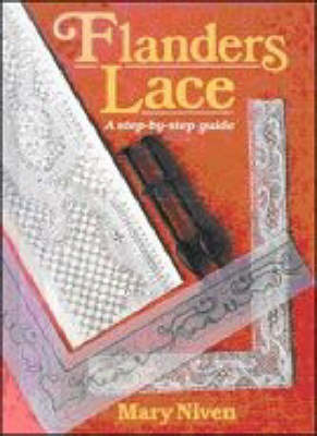 Flanders Lace by Mary Niven