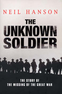 The Unknown Soldier by Neil Hanson