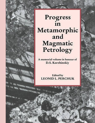 Progress in Metamorphic and Magmatic Petrology