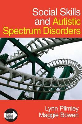 Social Skills and Autistic Spectrum Disorders by Lynn Plimley image