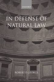 In Defense of Natural Law by Robert P George image