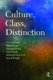 Culture, Class, Distinction by Tony Bennett