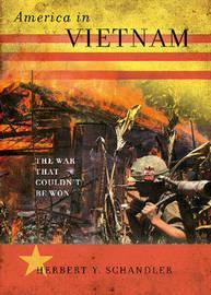 America in Vietnam by Herbert Y. Schandler