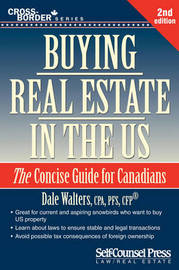 Buying Real Estate in the U.S. by Dale Walters