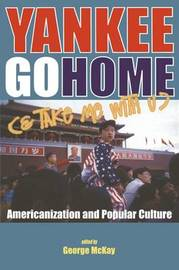 Yankee Go Home (and Take Me with U) by George McKay image