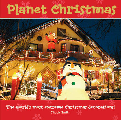 Planet Christmas by Chuck Smith