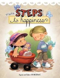 Mini Steps to Happiness by Agnes De Bezenac