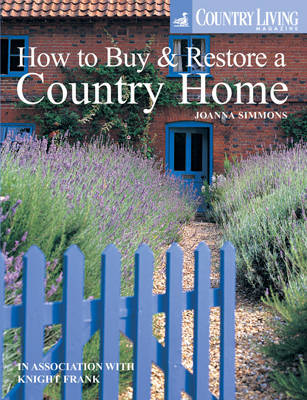 Country Living: How to Buy & Restore a Country Home by Joanna Simon image