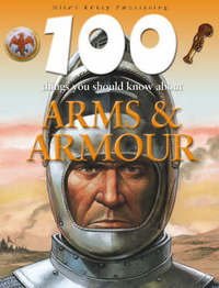Arms and Armour by Ruper Matthews