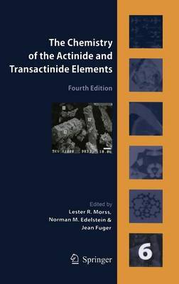 The Chemistry of the Actinide and Transactinide Elements (Volume 6) image