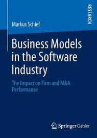 Business Models in the Software Industry by Markus Schief